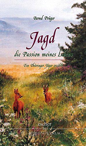 Prüger, Passion, Jagd, Thüringen
