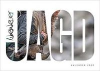 Kalender 2020 Abenteuer Jagd, Jagdkalender, Paul Parey Kalender
