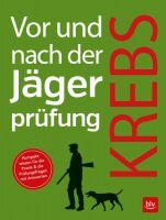 Jägerprüfung, Lehrbuch Jägerprüfung, Jagdschein, Jagdausbildung