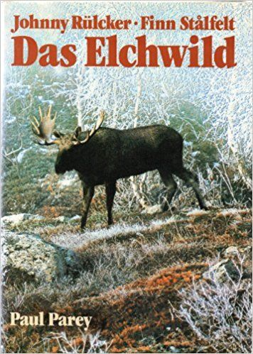 Monographie,Elch,Hunde,Jagd,Wild,Schutz,Norwegen,Finnland,Schweden,