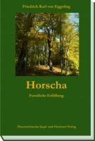 Horscha, Eggeling, Waldbau, Forst, Forstgeschichten