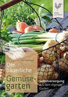 Hochegger, Der bäuerliche Gemüsegarten, Naturbuch, Gemüsegarten