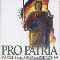 Pro Patria, Jagdmusik, CD, Märsche und Lieder