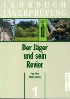 Jägerprüfung, Jagdschien, Jagdausbildung