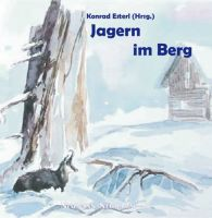 Esterl, Jagen, Berg