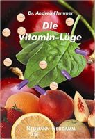 Vitamin-Lüge, Ernährungswissenschaft, Ernährung