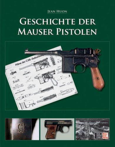 Huon, Geschichte der Mauser Pistole, C96, Halbautomatische Pistole