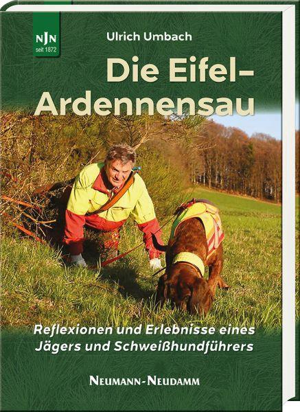 Umbach, Eifel, Ardennensau, Jagderlebnisse, Schweißhundführer