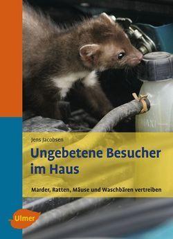 Jacobsen, Ungebetene Besucher, Schädlinge, Ratgeber