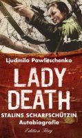 Pawlichenko, Lady Death, Biografie, Geschichtsbuch, Politik