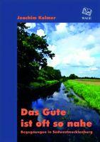 Kolmer, Südwestmecklenburg, Erzählungen, Zeitgeschichte