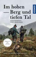 Heiko von Prittwitz und Gaffron, Jagderzählungen, Jägerleben