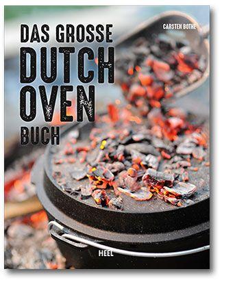 Bothe, Kochen, Dutch Oven, Selber machen, Kochbuch, Outdoorküche