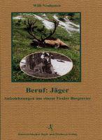 Jäger,Aufzeichnung,40,Jahre,Tirol,Berge,Revier,Jagd,Beruf,