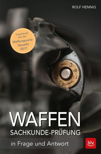 Jagdpraxis, Waffensachkunde