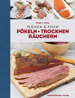 Turan, Fleisch & Fisch Pökeln, Kochbücher,