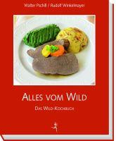 Wildkochbuch, Wild kochen