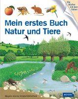 Gravier, Mein erstes Buch Natur und Tiere, Kinderbuch, Naturbuch