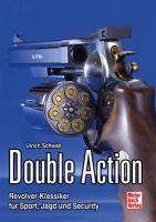 Ulrich Schwab, Double Action, Revolver,