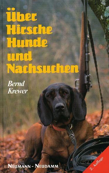 Krewer, Hunde, Nachsuchen, Hirsche jagen