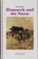 Bismarck,Natur,Politiker,Forst,Landwirt,Schützer,Heger,Jäger,Reiter,Hundefüher
