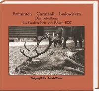 Rominten,Ostpreußen,Bialowiecza,Carinhall,Fotoalbum