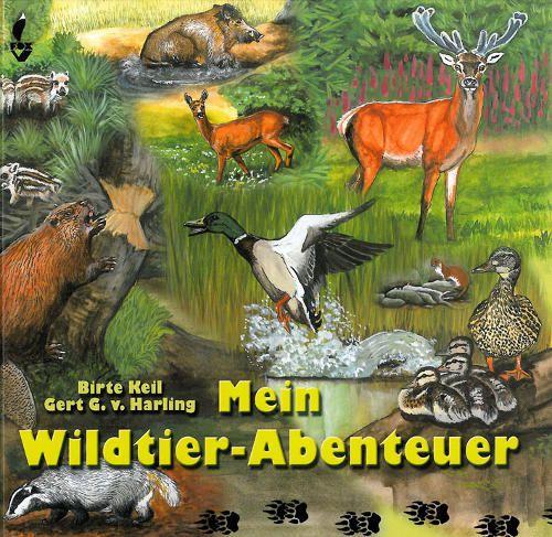 Harling, Natur entdecken, Wildtiere, Lehrbuch, Wald und Flur