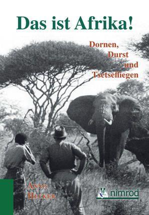 Hecker, Afrika, Afrikajagd